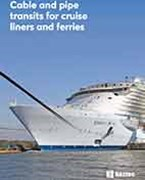 Cable and pipe transits for cruise liners and ferries